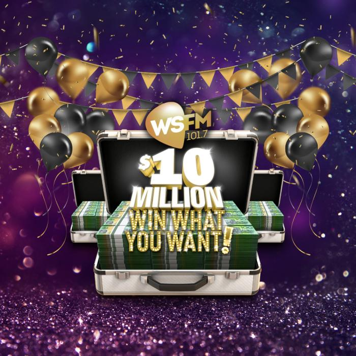 WSFM's Ten Million Dollar Win What You Want!