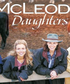 """We Have To!"": McLeod's Daughters Cast Is Super Keen To Film A Reboot"