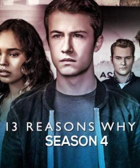 The Final Season Of '13 Reasons Why' Is Now Available On Netflix