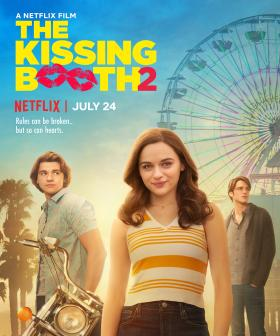 WATCH: The Kissing Booth 2's Trailer Has Dropped (Along With An Official Release Date)!