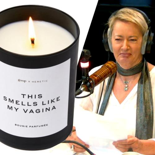 What Do Jonesy & Amanda Have In Common With Gwyneth Paltrow's Vagina Candle?