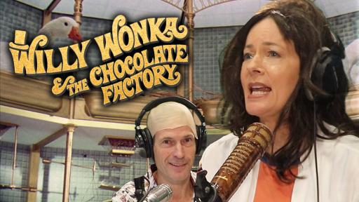 'Willy Wonka And The Chocolate Factory' With Jonesy & Amanda