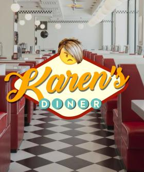 A 'Karen's Diner' Has Opened In Sydney With Rude Service And A Lot Of Complaining!