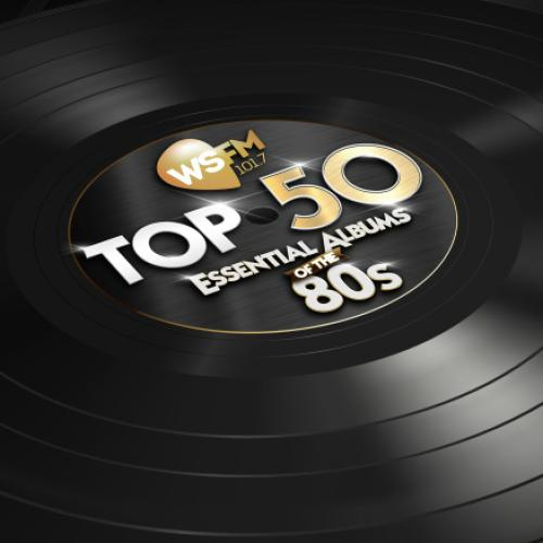 FULL LIST: WSFM's Top 50 Essential Albums Of The 80's