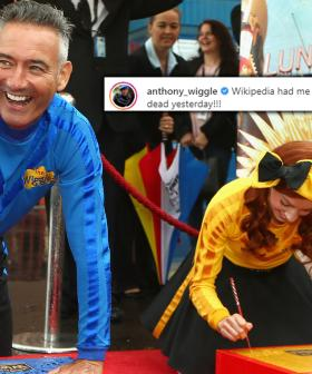 """""""I'm Still Alive!"""": Anthony Wiggle Was Declared Dead Yesterday And It Was News To Him!"""